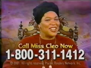 Take it from Miss Cleo, being a fortune teller doesn't pay